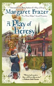 A Play of Heresy - Margaret Frazer